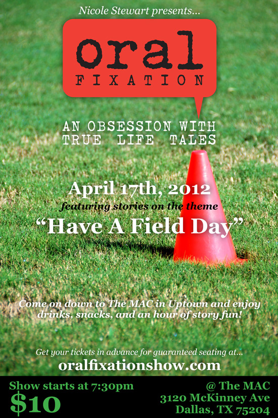 Oral Fixation: Field Day