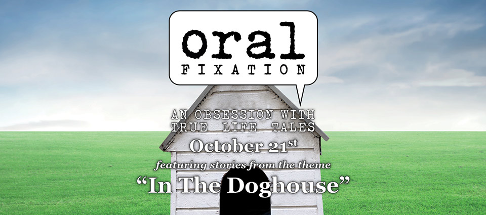 OralFixation_InTheDoghouse-SLIDE-HD_v2-960x425_web